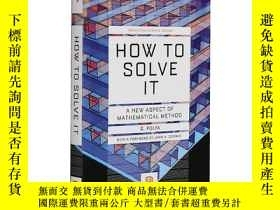 二手書博民逛書店怎樣解題罕見英文原版 How to Solve It 數學思維的