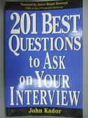 【書寶二手書T3/傳記_YDS】201 Best Questions to Ask on Your Interview_