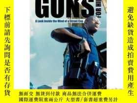 二手書博民逛書店This罕見Gun's for Hire: A Look Inside the Min...-這把槍是租