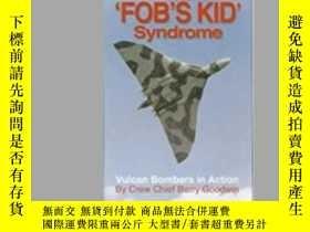"""二手書博民逛書店The罕見""""Fob's Kid"""" Syndrome (damaged)-""""Fob s Kid""""綜合征(受損)Y"""