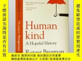 二手書博民逛書店人類:一部充滿希望的歷史罕見Humankind: A Hopeful HistoryY21066 Rutger