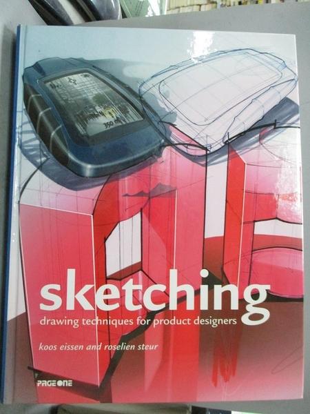【書寶二手書T2/設計_PGF】Sketching-Drawing Techniques for Product Designers_KOOS EISSEN AND ROSELIEN STEUR