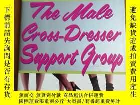 二手書博民逛書店The罕見Male Cross-Dresser Support