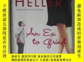 二手書博民逛書店英文原版罕見Ex to Grind by Jane Heller