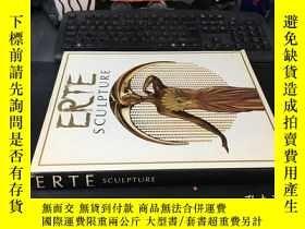 二手書博民逛書店ERTE罕見SCULPTURE 現代雕塑 英文原版 8開精裝銅版紙畫冊Y1767 ERTE,LEE BOLTI