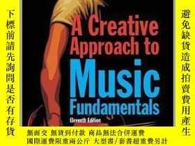 二手書博民逛書店A罕見Creative Approach to Music FundamentalsY23583 Duckwo