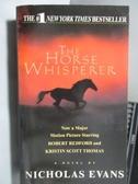 【書寶二手書T6/原文小說_OTB】The Horse Whisperer_Nicholas Evans