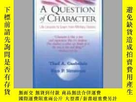 二手書博民逛書店A罕見Question of Character: Life Lessons to Learn from Mili