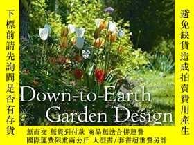 二手書博民逛書店孤本:《Down-to-earth罕見Garden Design