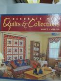 【書寶二手書T9/設計_ZHH】Decorate with Quilts and Collections_Nancy J