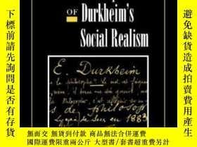 二手書博民逛書店The罕見Development Of Durkheim s Social Realism (ideas In C