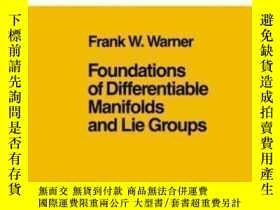 二手書博民逛書店Foundations罕見Of Differentiable Manifolds And Lie Groups-可