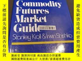 二手書博民逛書店The罕見Commodity Futures Market GuideY319896 Stanley Krol