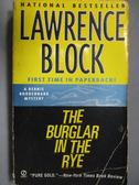 【書寶二手書T9/原文小說_LRJ】The Burglar in the Rye_Lawrence Block