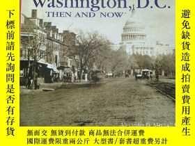二手書博民逛書店Washington,D.C.THEN罕見AND NOW(華盛頓