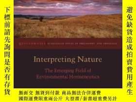 二手書博民逛書店【罕見】Interpreting NatureY236371 Brian Treanor; Martin Dr