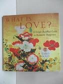 【書寶二手書T3/原文書_BK7】What Is Love?: A Simple Buddhist Guide to Romantic Happiness_Gold, Taro