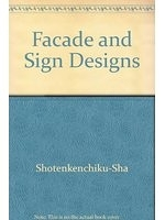 二手書博民逛書店 《Facade and Sign Designs: Excellent Shop Designs》 R2Y ISBN:4785800941│Shotenkenchiku-Sha