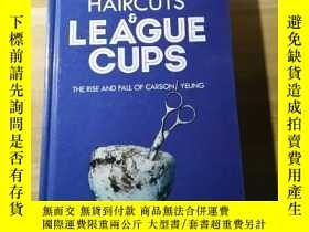 二手書博民逛書店《HAIRCUTS罕見LEAGUE CUPS THE RISE
