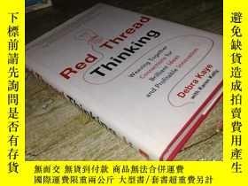 二手書博民逛書店Red罕見Thread Thinking: Weaving To