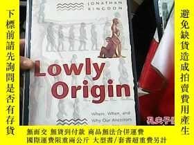 二手書博民逛書店LOWLY罕見ORIGIN19587 出版2003