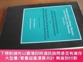 二手書博民逛書店INTERNATIONAL罕見HUMAN RIGHTS : LAW,POLICY,AND PROCESS(國際人權