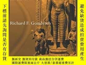 二手書博民逛書店How罕見Buddhism Began: The Conditioned Genesis of the Early