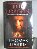 【書寶二手書T9/原文小說_MNU】Red Dragon_Thomas Harris