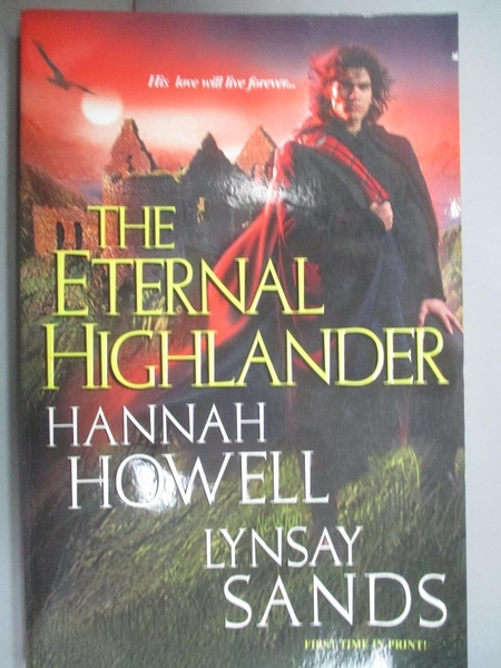 【書寶二手書T9/原文小說_KMQ】The Eternal Highlander_Howell, Hannah/ San