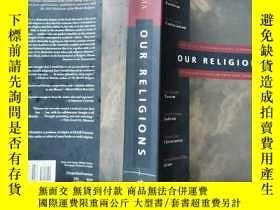 二手書博民逛書店Our罕見Religions The Seven World Religions Introduced by Pr