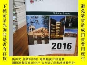 二手書博民逛書店GUIDE罕見TO BROWN : 2016 FOR ENTER