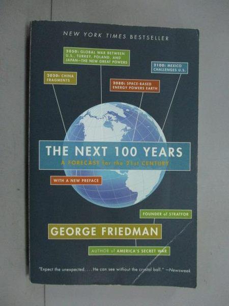 【書寶二手書T4/科學_KKQ】The Next 100 Years: A Forecast for the 21st