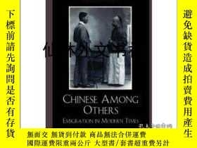 二手書博民逛書店【罕見】Chinese Among Others: Emigra