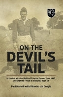 二手書 On the Devil s Tail: In Combat with the Waffen-SS on the Eastern Front 1945, and with the Fr R2Y 9781909982093