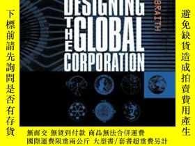 二手書博民逛書店Designing罕見The Global CorporationY256260 Galbraith, Jay