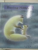 【書寶二手書T4/原文小說_D29】Buying Mittens_Niimi, Nankichi/ Kuroi, Ken (ILT)/ Huffman, Judith Carol (TRN)