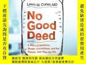 二手書博民逛書店No罕見Good DeedY364682 Lewis Mitchell Cohen Harper 出版201