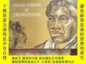 二手書博民逛書店NEGRO罕見HEROES OF EMANCIPATIONY25