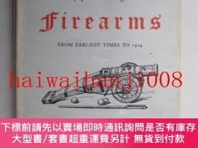 二手書博民逛書店A罕見History of Firearms from Earliest Times to 1914Y4650
