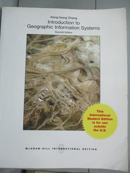 【書寶二手書T1/大學資訊_QCC】Introduction to Geographic Information Systems_Kang-Tsung Chang