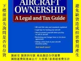 二手書博民逛書店Aircraft罕見Ownership : A Legal And Tax GuideY307751 Raym
