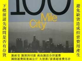 二手書博民逛書店100罕見Mile City by Deyan Sudjic(城