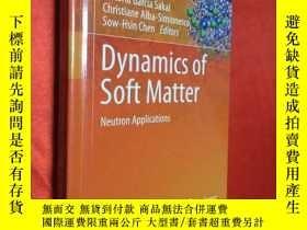 二手書博民逛書店Dynamics罕見of Soft Matter: Neutro