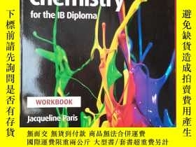 二手書博民逛書店chemistry罕見for the IB Diploma WORKBOOK【IB文憑:化學練習冊】Y1819