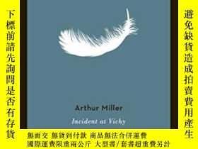 二手書博民逛書店Incident罕見At VichyY364682 Miller, Arthur Penguin Usa 出