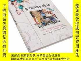 二手書博民逛書店居家美食手工罕見Granny Chic: Crafty Recipes and Inspiration for t