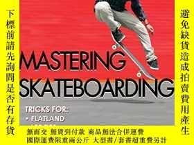 二手書博民逛書店Mastering罕見SkateboardingY256260 Per Welinder Human Kine