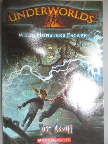 【書寶二手書T2/電玩攻略_OHT】When Monsters Escape_Abbott, Tony/ Caparo,