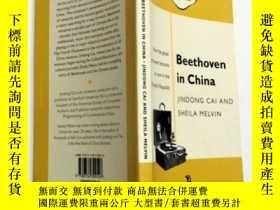 二手書博民逛書店Beethoven罕見in China:How the Great Composer Became an Icon