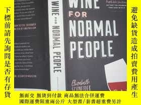二手書博民逛書店WINE罕見FOR NORMAL PEOPLE (內有破損)Y198833